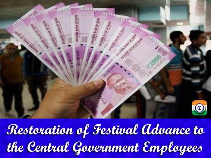 Restoration-of-Festival-Advance-to-the-Central-Government-Employees