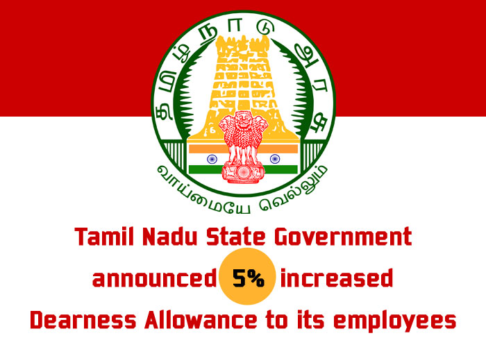 Tamil-Nadu-State-Government-announced-5-percent-increased-Dearness-Allowance-to-its-employees
